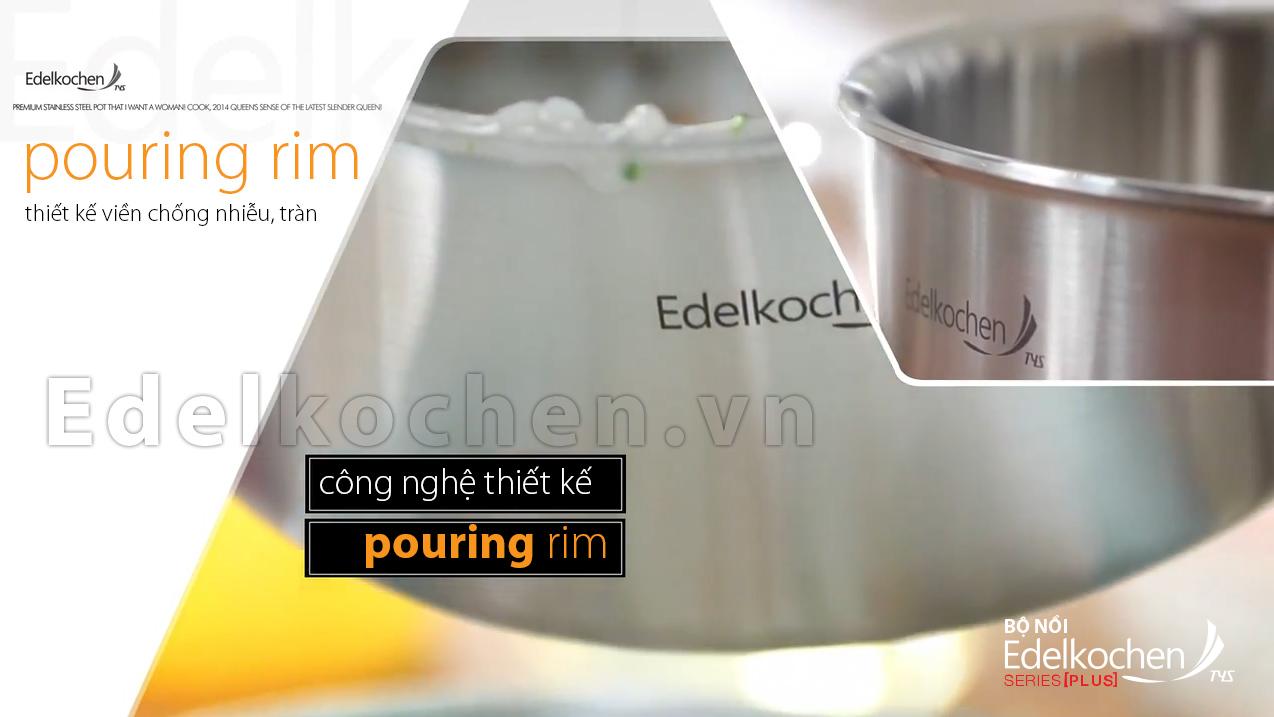 Công nghệ POURING RIM ứng dụng trong vành miệng bộ nồi Edelkochen Plus